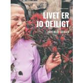 Livet er jo dejligt - E-bog Erik Olaf Hansen
