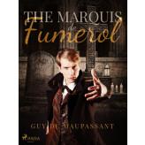 The Marquis de Fumerol - E-bog Guy Maupassant