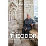 Broder Theodor - E-bog Maria From, Bo Pedersen