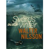 Svärds sista vinter - E-bog Walter Nilsson