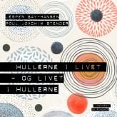 Hullerne i livet - og livet i hullerne - E-lydbog Jesper Bay-Hansen, Poul Joachim Stender