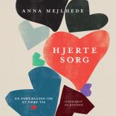 Hjertesorg - E-lydbog Anna Mejlhede