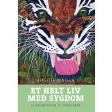 Et helt liv med sygdom - E-lydbog Birgitte Bentsen