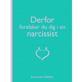 Derfor forelsker du dig i en narcissist - E-lydbog Susanne Møberg