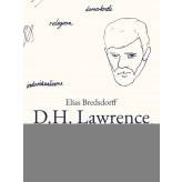 D.H. Lawrence. Et forsøg på en politisk analyse - E-bog Elias Bredsdorff