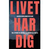 Livet Har Dig - E-bog Christian Fr. Olsen, Lotte Lykkegaard Laursen