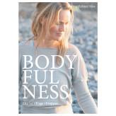 Bodyfulness - Din vej tilbage i kroppen - E-lydbog Karina  Helsted Moe