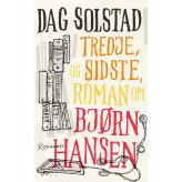 Tredje, og sidste, roman om Bjørn Hansen - E-lydbog Dag Solstad