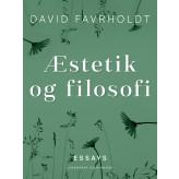 Æstetik og filosofi - E-bog David Favrholdt