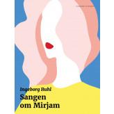 Sangen om Mirjam - E-bog Ingeborg Buhl