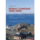 Kirken i Grønland 1900-2000 - E-bog Erik Balslev-Clausen