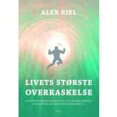 Livets største overraskelse - E-bog Alex Riel