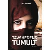 Tavshedens Tumult  - E-bog Kamal  Ahmane
