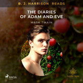B. J. Harrison Reads The Diaries of Adam and Eve - E-lydbog Mark Twain