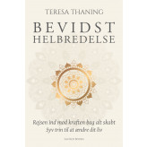 Bevidst helbredelse - E-bog Teresa Thaning