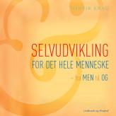 Selvudvikling for det hele menneske - E-lydbog Henrik Krag