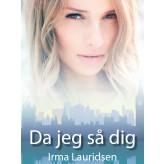 Da jeg så dig - E-bog Irma Lauridsen