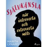 Självkänsla : när introverta och extroverta möts - E-bog Marita Lynard