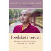Forelsket i verden - E-bog Rinpoche Yongey Mingyur, Helen Tworkov