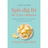 Spis dig fri for Type 2 diabetes - E-lydbog Jane Kudsk