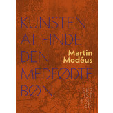 Kunsten at finde den medfødte bøn - E-bog Martin  Modéus