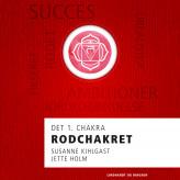 Rodchakret - det 1. chakra - E-lydbog Susanne Kihlgast, Jette Holm