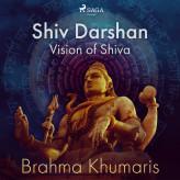 Shiv Darshan Vision of Shiva - E-lydbog Brahma Khumaris