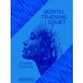 Mental træning i idræt - E-bog Freddy Gleisner