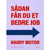Sådan får du et bedre job - E-bog Harry Motor