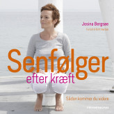 Senfølger efter kræft - E-lydbog Josina Bergsøe