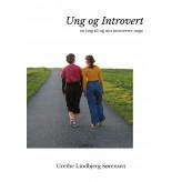 Ung og Introvert - E-lydbog Grethe Lindbjerg Sørensen