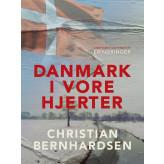 Danmark i vore hjerter - E-bog Christian Bernhardsen