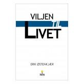 VILJEN TIL LIVET - E-lydbog Erik Østenkjær