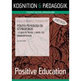 Positiv psykologi og styrkefokus - E-bog Helle Fisker