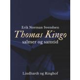 Thomas Kingo - salmer og samtid - E-bog Erik Norman Svendsen