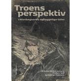 Troens perspektiv - E-bog Helle  Møller Jensen, Perben  Kok
