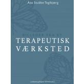 Billeder fra et terapeutisk værksted - E-bog Åse Stubbe Teglbjærg
