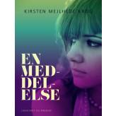 En meddelelse - E-bog Kirsten Mejlhede