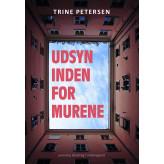 Udsyn inden for murene - E-bog Trine  Petersen