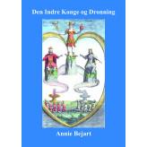 Den Indre Konge og Dronning - E-bog Annie Bejart