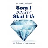 Som I ønsker - Skal I få - E-bog Trine  Lund Kjær, Birgit  Lund Kjær
