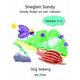 Sneglen Sandy - Sandy finder en ven i skoven Vers. 1+2 - E-bog Stig Seberg