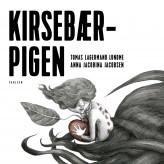Kirsebærpigen - E-lydbog Tomas Lagermand Lundme