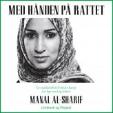 Med hånden på rattet - E-lydbog Manal Al Sharif