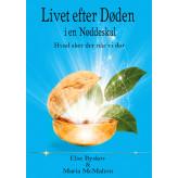 Livet efter døden i en Nøddeskal - E-bog Else Byskov, Maria McMahon