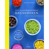 Det plantebaserede basiskøkken - E-bog Maria Rohde Madsen