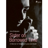 Sister on Borrowed Time - E-bog Anna Bridgwater