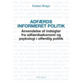 Adfærdsinformeret politik - E-bog Kirsten  Bregn