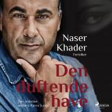 Den duftende have - E-lydbog Naser Khader