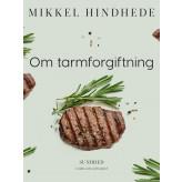 Om tarmforgiftning - E-bog Mikkel Hindhede
